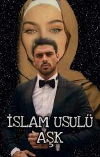İSLAM USULÜ AŞK by tutsakolan