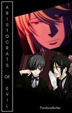 Aristocrats of Evil by PandoraButler