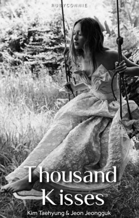 Thousand Kisses   Taekook ✓ by rubyconnie