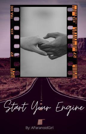 Start Your Engines by AParanoidGirl