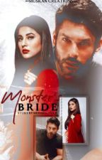 Monster's Bride (Sidnaaz) by mehaklovely