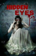 Hidden Eyes by RaylyaMariannee