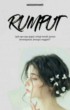 RUMPUT [SLOW UPDATE] by semrawoeett