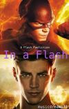In a Flash (A Flash Fanfiction) cover
