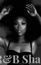 R&B Shade by 4everky