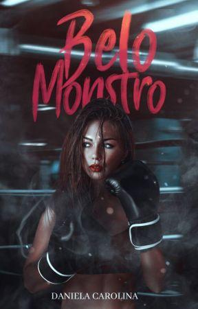 BELO MONSTRO   Romance Adulto by fanfiction_14