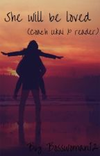 She will be loved (Coach Ukai & Reader)  by Bosswoman12