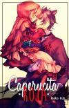 「Caperucita Roja 」⇢ Vᥱrsιóᥒ BL ⇠ cover