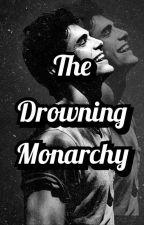 The Drowning Monarchy by Burzek59686