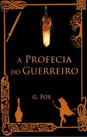 A Profecia do Guerreiro by GFPFox