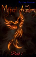 Mythical Academy (Undergoing EDITING) by CatesPencil