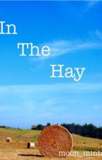 In The Hay by moon_mints