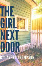 The Girl Next Door by Avery9902