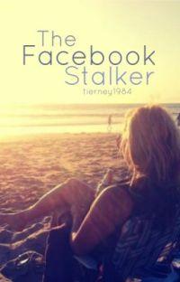 The Facebook Stalker cover