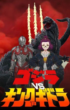 Godzilla vs. King Ghidorah (Male! Ultraman! Reader x Mei Kamino) by NotGonnaSayMahNaym