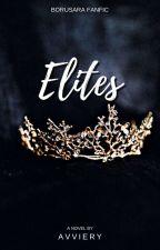 ELITES || BoruSara Fanfic by Avviery