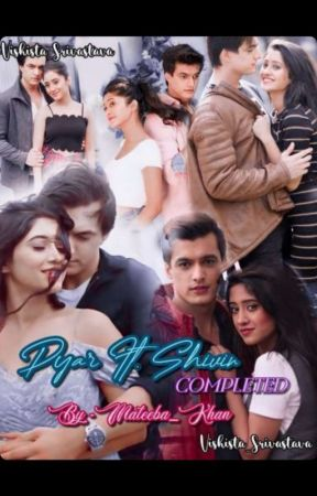 pyaar. Ft Shivin (completed)  by MateebaKhan