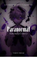 Paranormal Edword'a Colins'a autorstwa VirusFreak