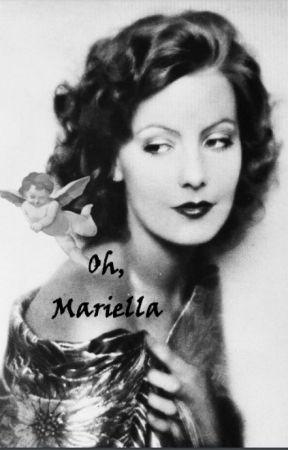 oh, Mariella by arianna02zarias3