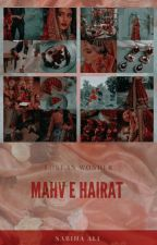 Mahv-e-Hairat (Lost in Wonder) by Nabihaali263