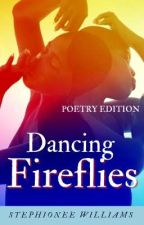 Dancing Fireflies |Poetry Edition| by Nejis-wife
