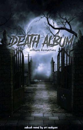 DEATH  ALBUM by SriWahyuni369717