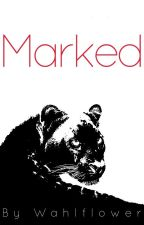 Marked (malexmale) by Wahlflower