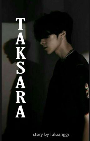 TAKSARA by LuluAnggr