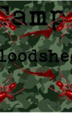 Camp Bloodshed (BWWM) by Comicfangirl