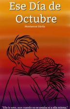 Ese Día de Octubre by rmwnts