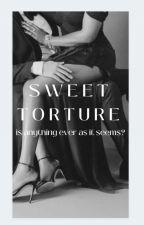 Sweet Torture by sade_munsami