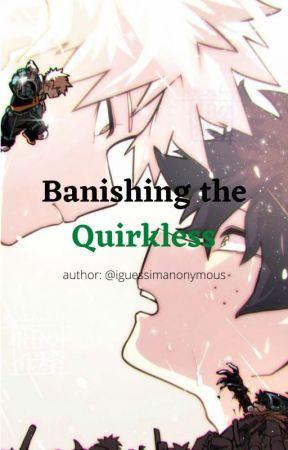 Banishing the quirkless {Bakudeku} by iguessimanonymous