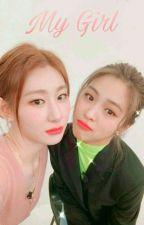 My Girl    RyuRyeong   by MoaMidzyfan
