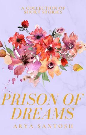 Prison of Dreams by Sapphire-Rain