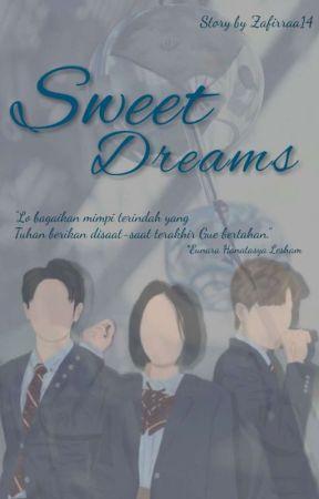 SWEET DREAMS (Coming Soon)  by zafirraa14