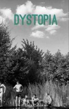 DYSTOPIA by asymetrique_