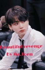 Beautiful revenge by Mr. Joen by happyaries