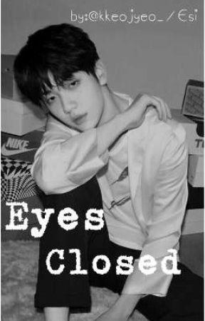 Eyes Closed || Choi Soobin by kkeojyeo_