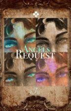 ANGELS REQUEST/ Änglars begär av efu0101