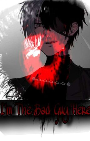 [I'm The Bad Guy Here] [BL] [on Hold]  by VILLAIN_X