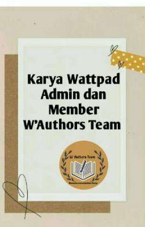 Karya Wattpad Admin dan Member by w_authors_team_04