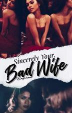 Bad Wife by DayaHorne