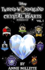 Twisted Wonderland: Crystal Hearts Vol. 1 by AnnieNollette