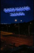 GECE MAVİSİ: KADER by 4lypophrenia4