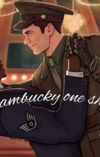 Sambucky one shots (Requests?) by bucketandsamuel