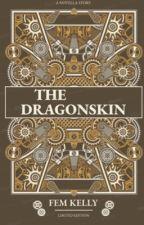 THE DRAGONSKIN  by Da_General007