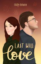 Last Will: Love von cozy-corner