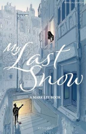 My Last Snow | Mark Lee by KHYUAN