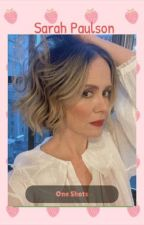 Sarah Paulson One Shots by milfred_ratched