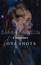 Sarah Paulson - One Shots by paulsonswlfe